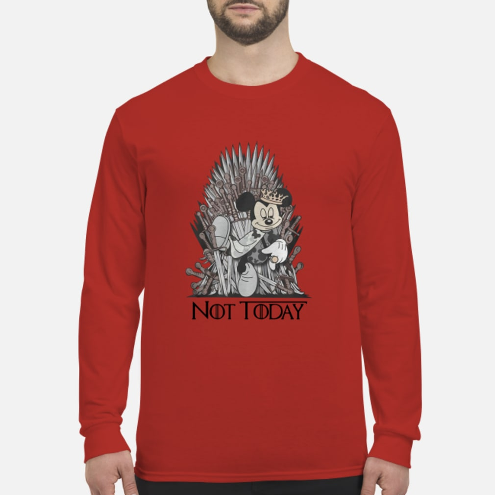 Mickey iron Throne Not today shirt Long sleeved