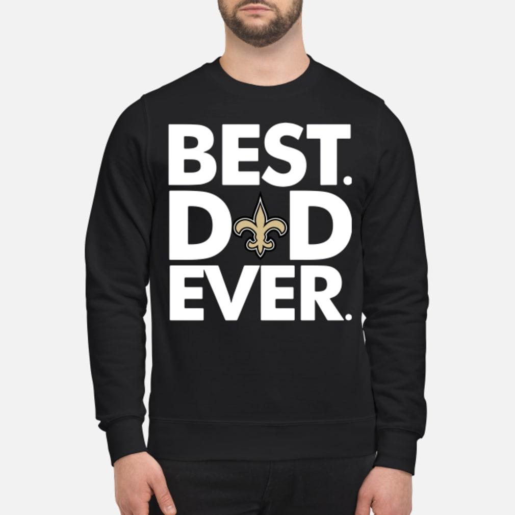 Orleans Saints Best Dad ever shirt sweater