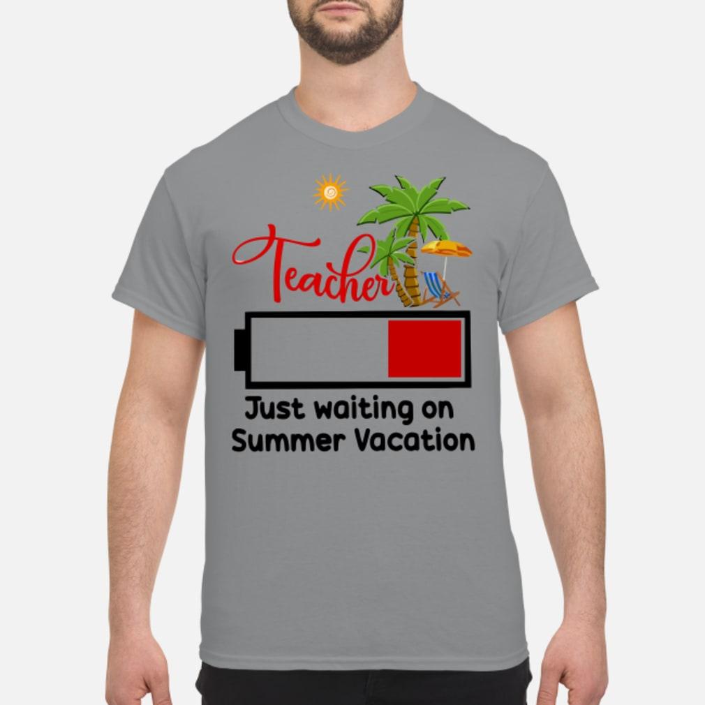 Teacher just waiting on summer vacation shirt