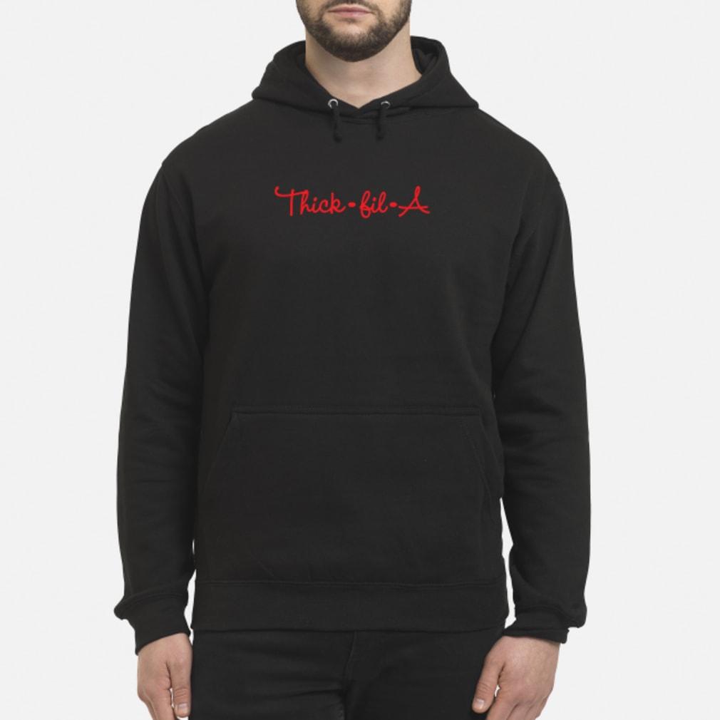 Thick fil a shirt hoodie