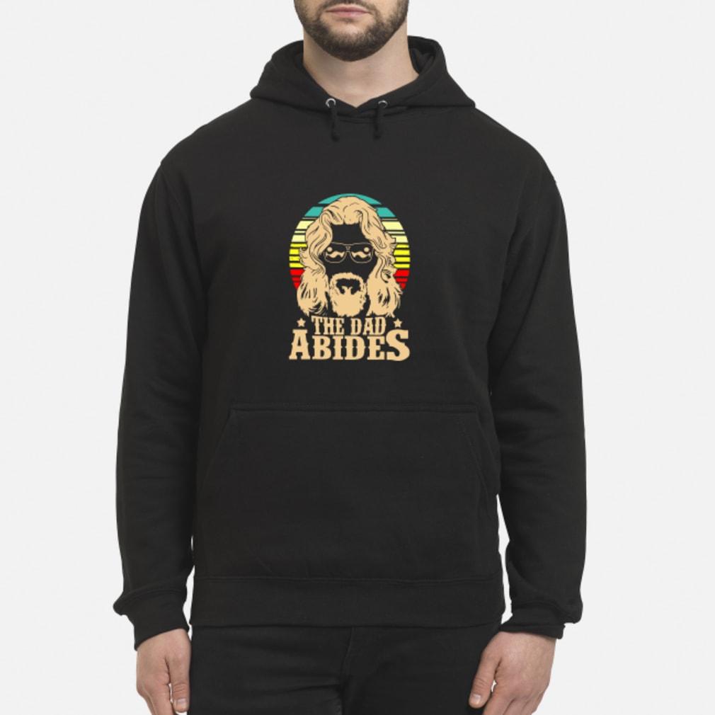 Vintage The Dad Abides Shirt hoodie