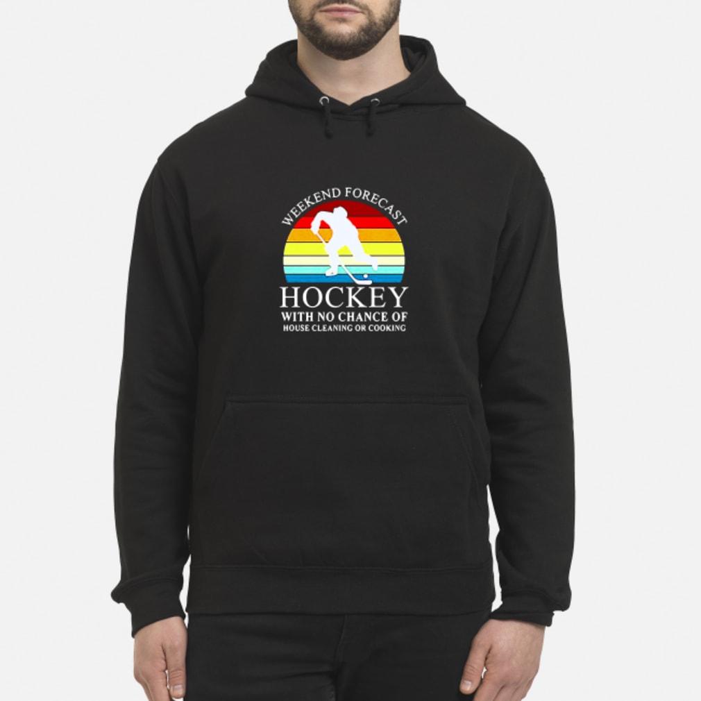 Weekend forecast hockey shirt hoodie