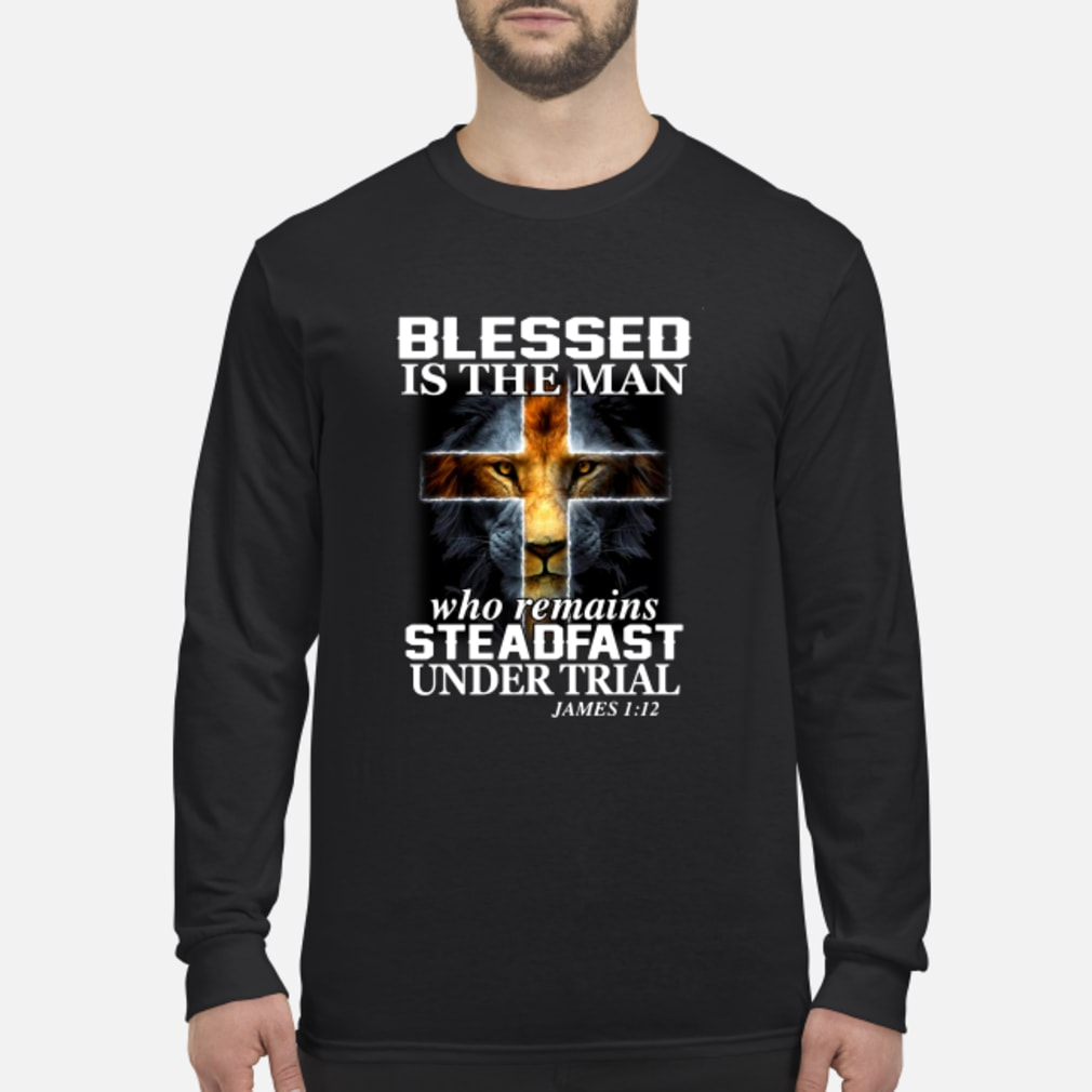 Wolf blessed is the man who remains steadfast under trial shirt Long sleeved