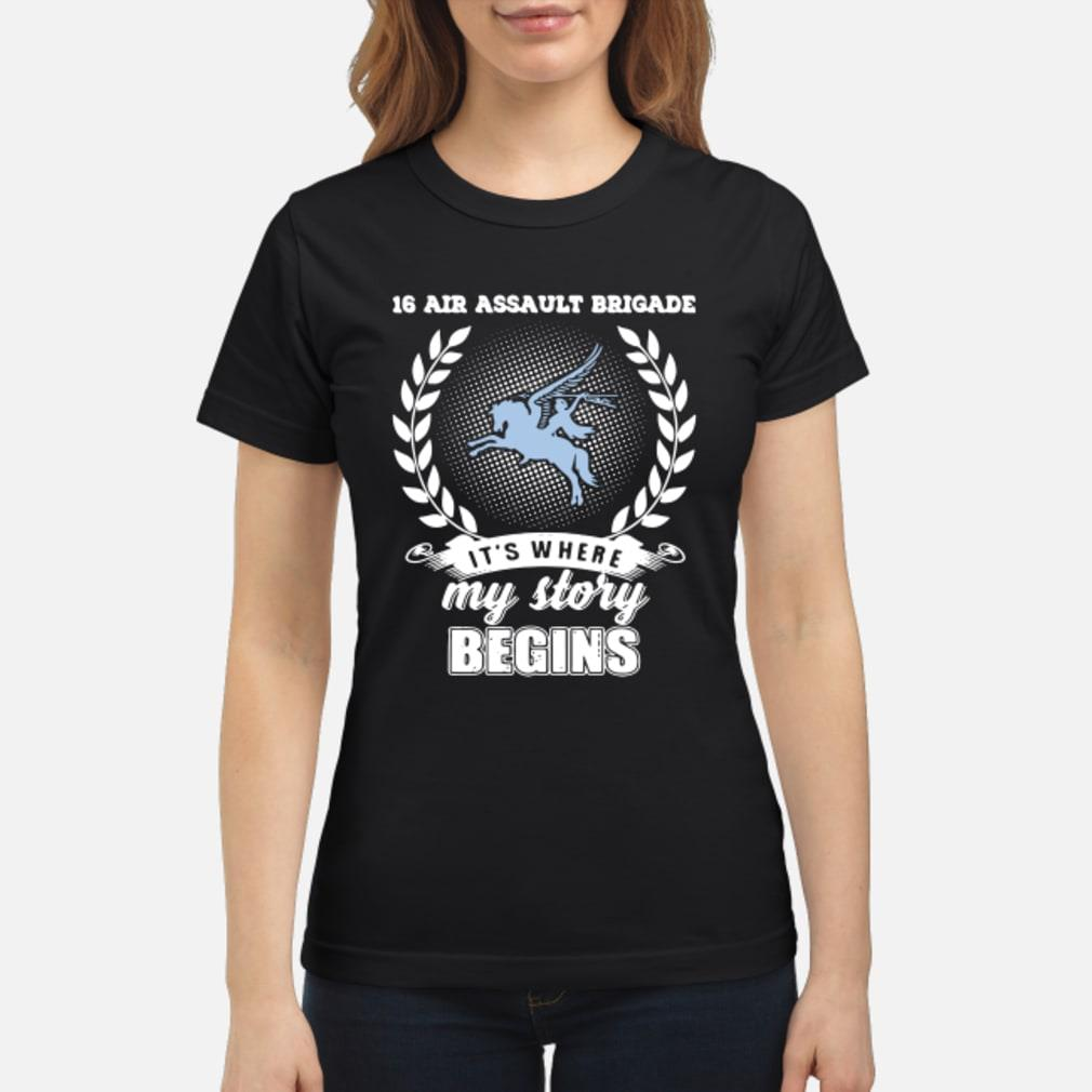 16 Air Assault Brigade it's where my story begins shirt ladies tee