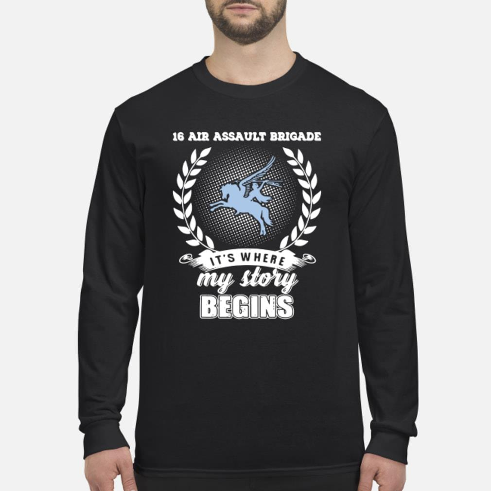 16 Air Assault Brigade it's where my story begins shirt long sleeved