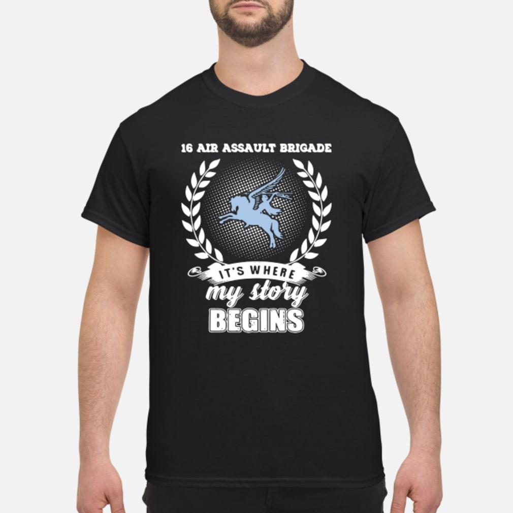 16 Air Assault Brigade it's where my story begins shirt