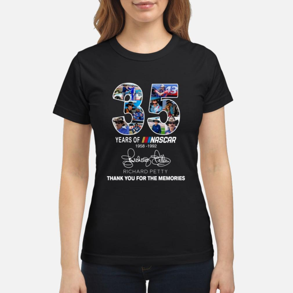 35 Years Of Nascar Richard Petty Thank You For The Memories Shirt ladies tee