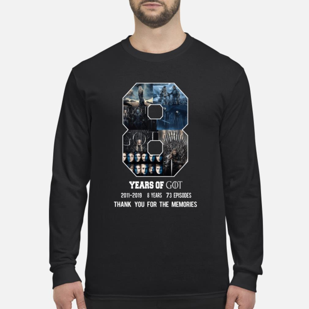 8 Year of Game Of Thrones 2011-2019 8 season thank you shirt long sleeved