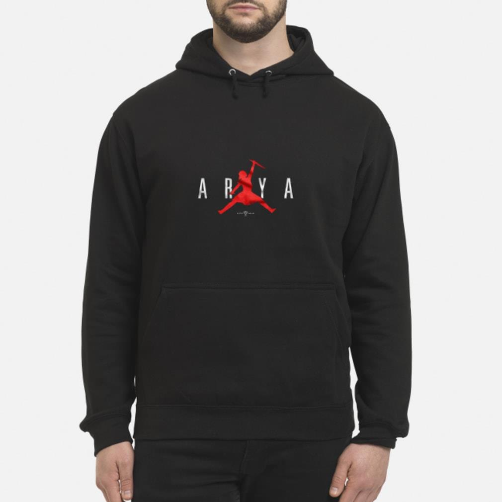 Air Arya Stark Jordan shirt hoodie