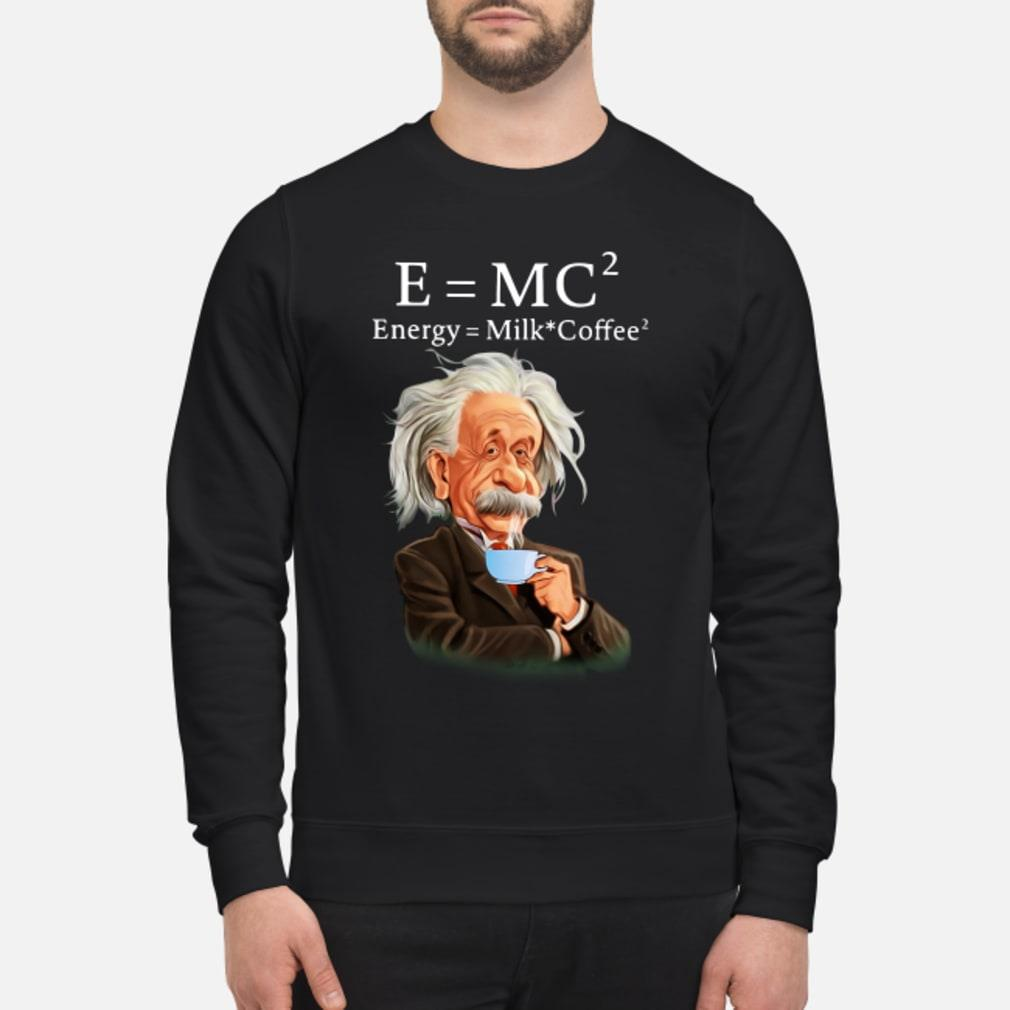 Albert Einstein E=MC2 Energy Milk Coffee shirt sweater
