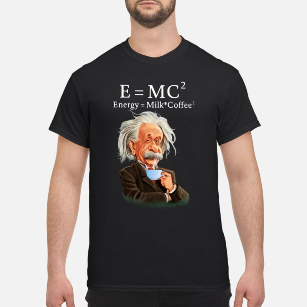 Albert Einstein E=MC2 Energy Milk Coffee shirt