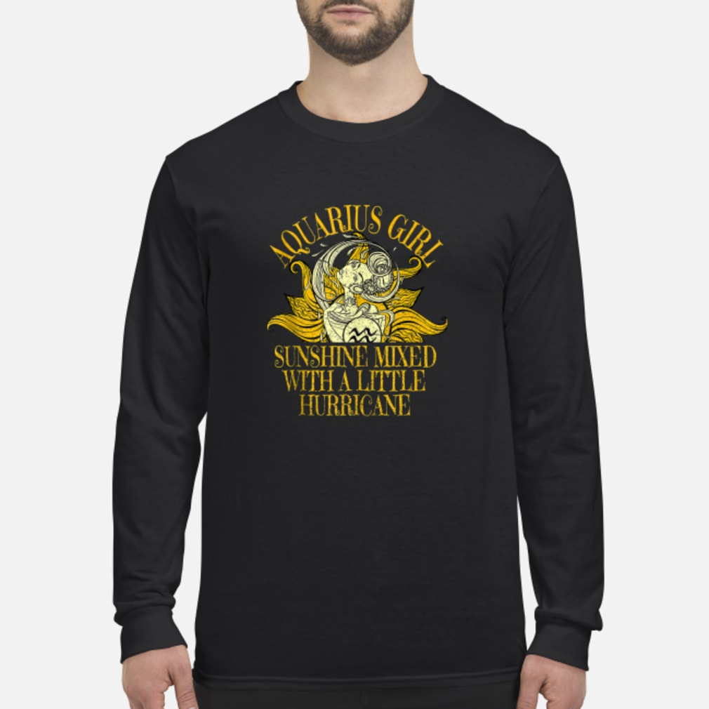 Aquarius Sunshine Hurricane January February Shirt long sleeved