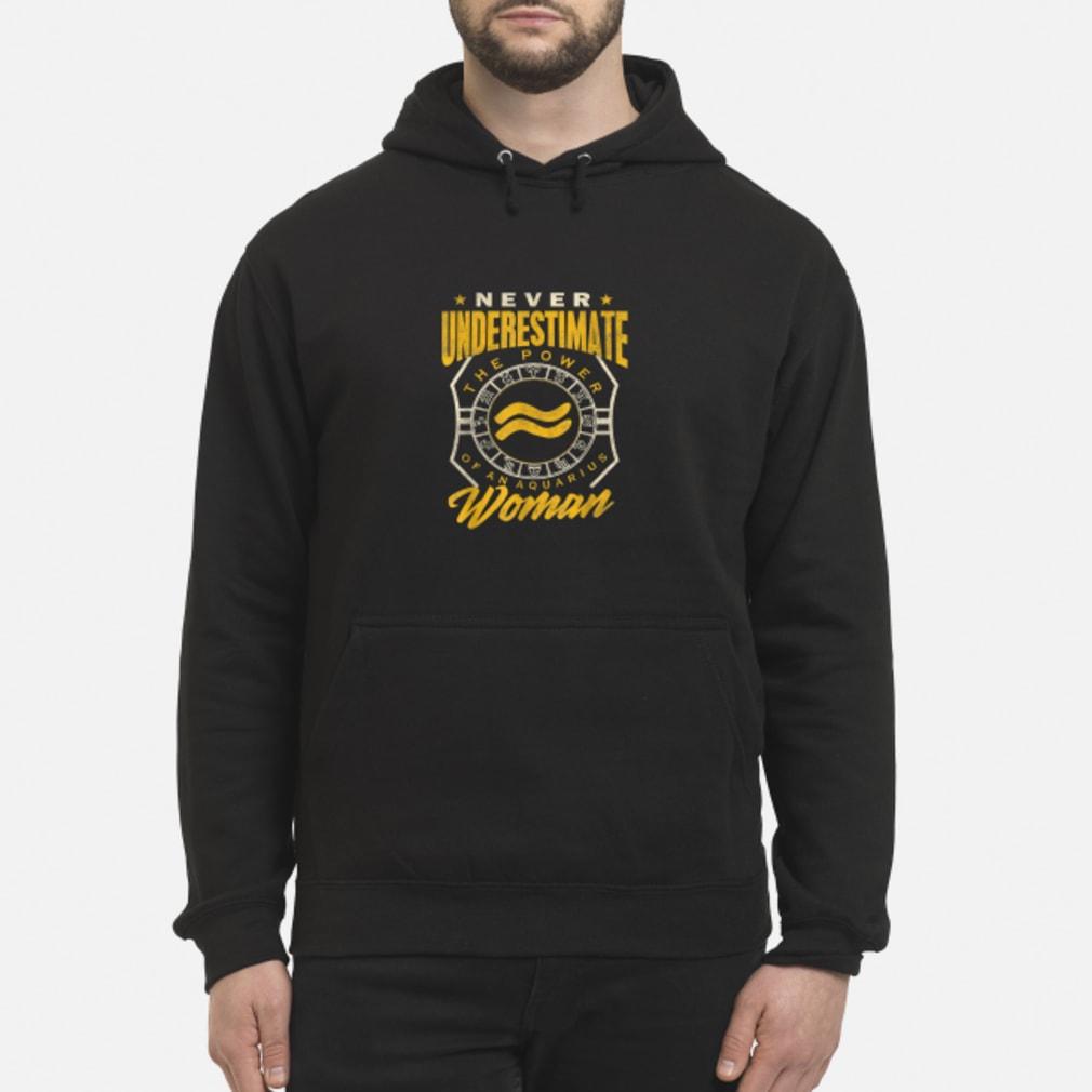 Aquarius Woman Never Underestimate Zodiac Shirt hoodie