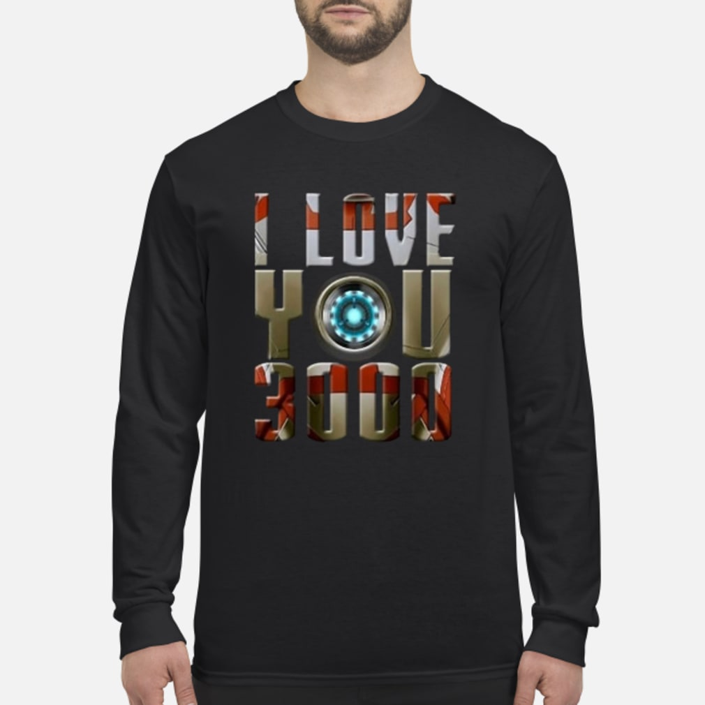 Avengers I love you 3000 shirt Long sleeved