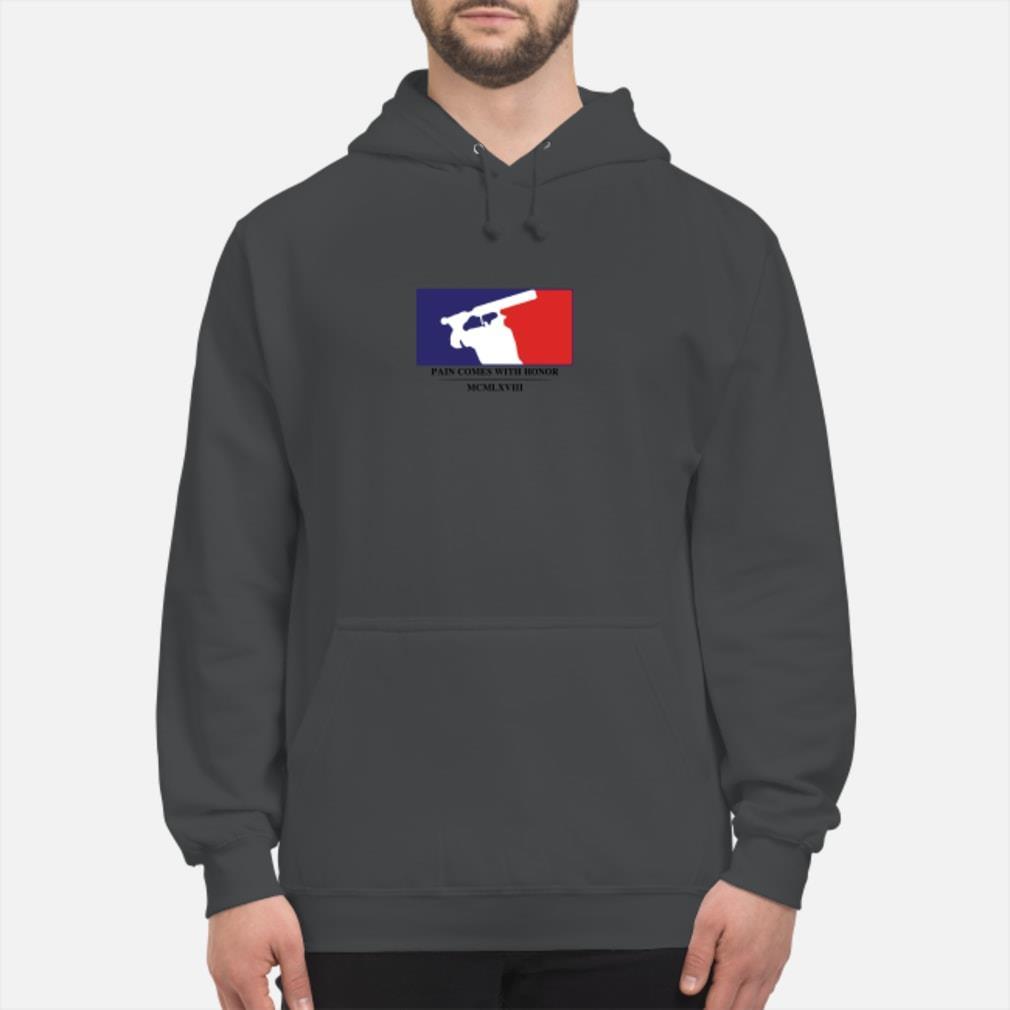 Baseball pain comes with honor MCMLXVIII shirt hoodie