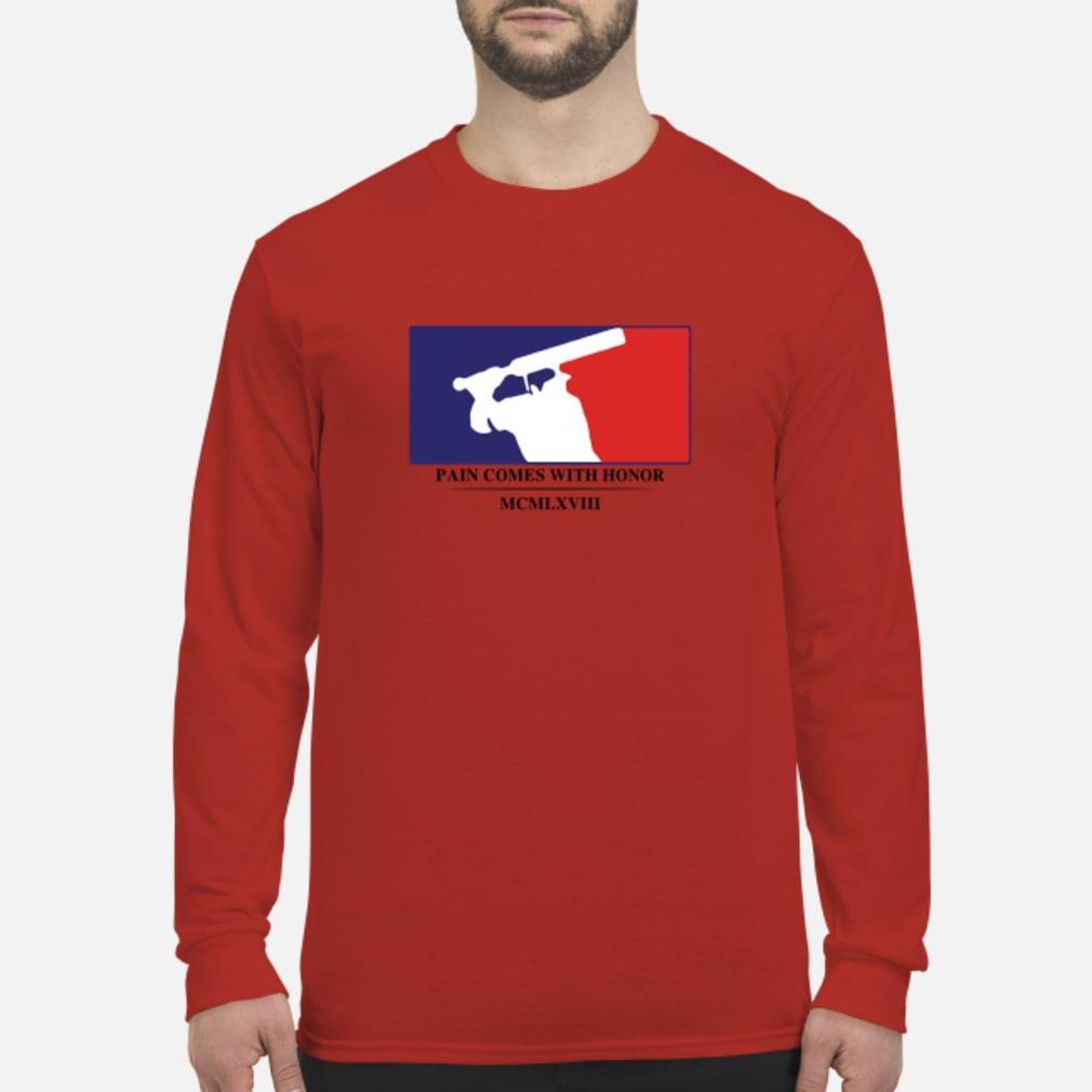 Baseball pain comes with honor MCMLXVIII shirt Long sleeved