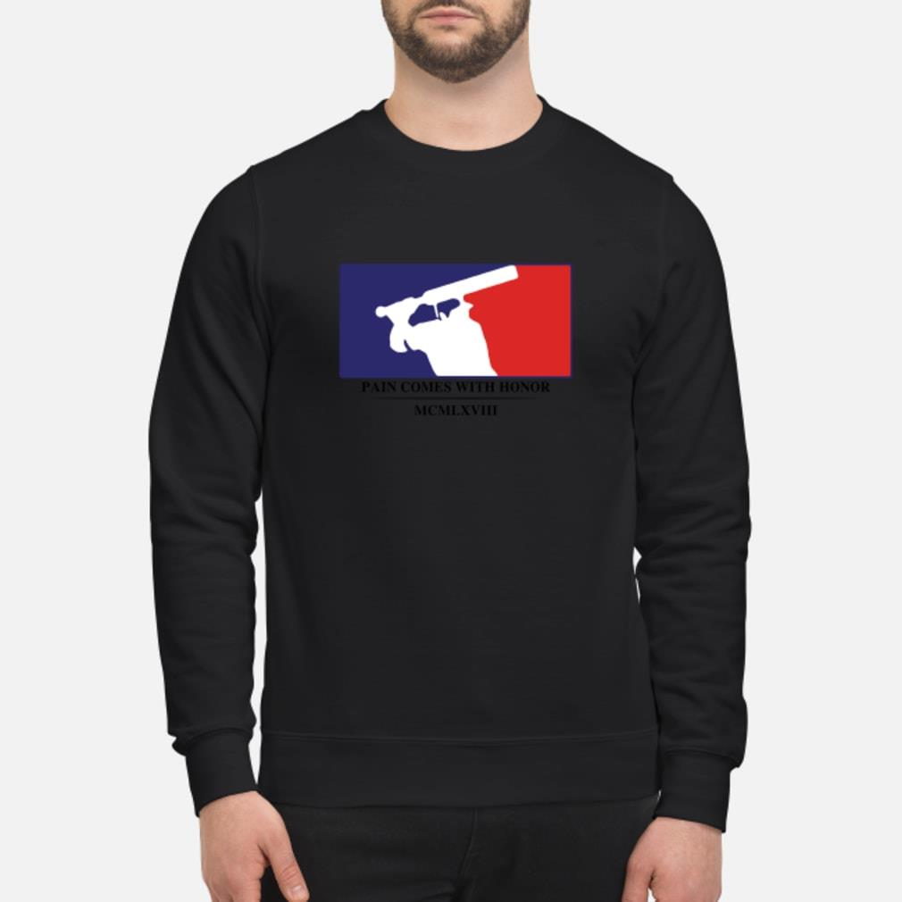 Baseball pain comes with honor MCMLXVIII shirt sweater