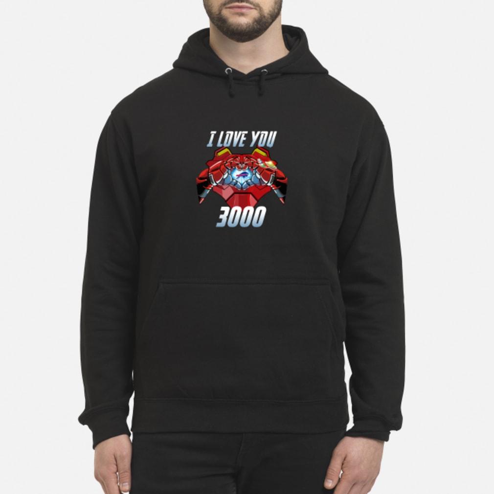 Buffalo Bills I Love You 3000 shirt hoodie