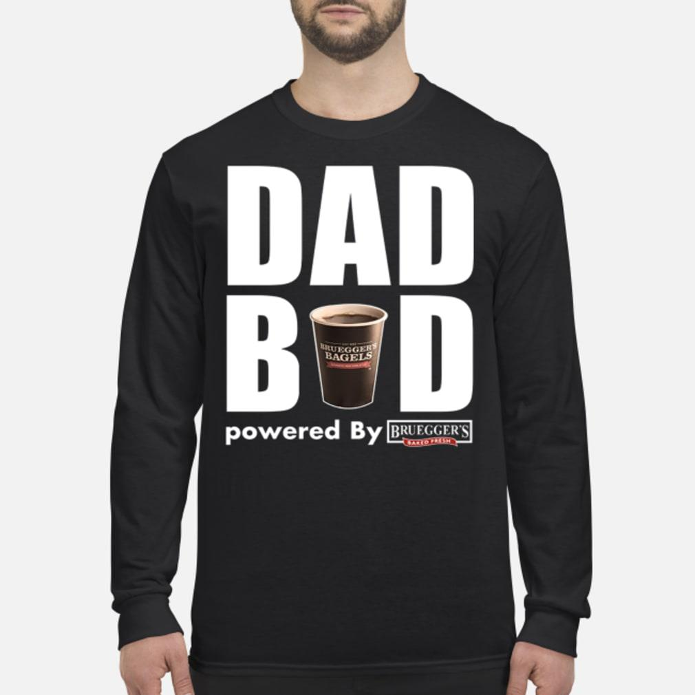 Dad Bod Powered by Bruegger's Bagels shirt Long sleeved