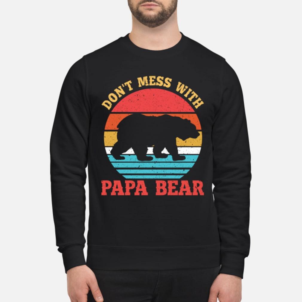 Don't Mess With Papa Bear T-Shirt sweater