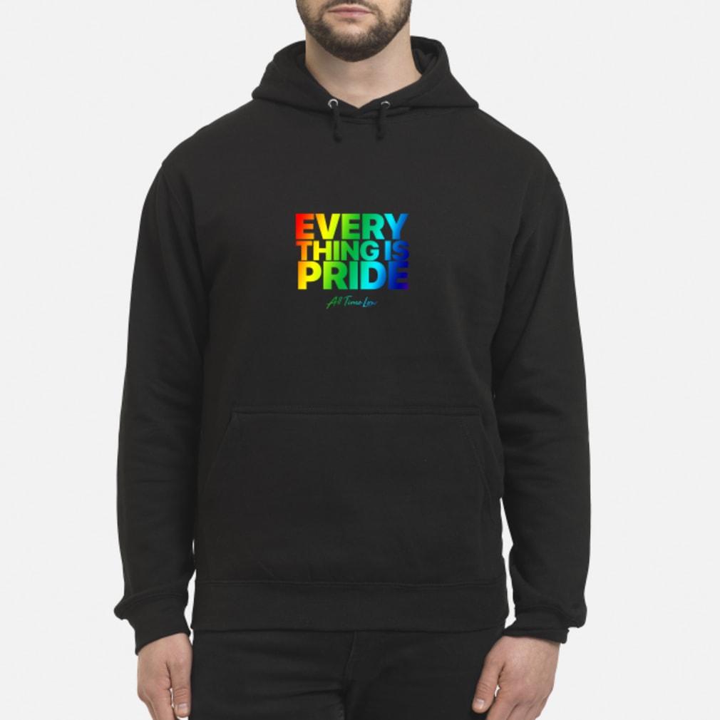 Everything Is Pride Shirt hoodie