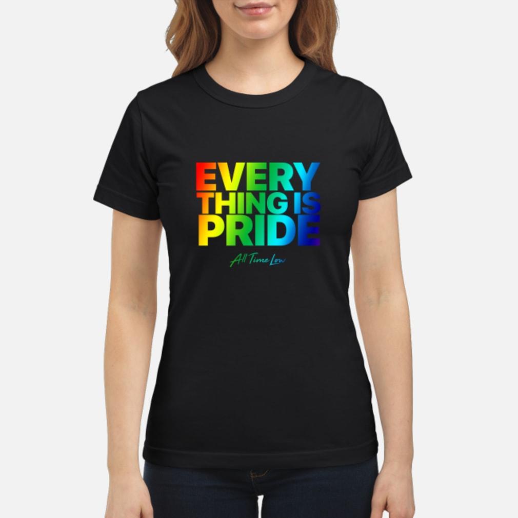 Everything Is Pride Shirt ladies tee