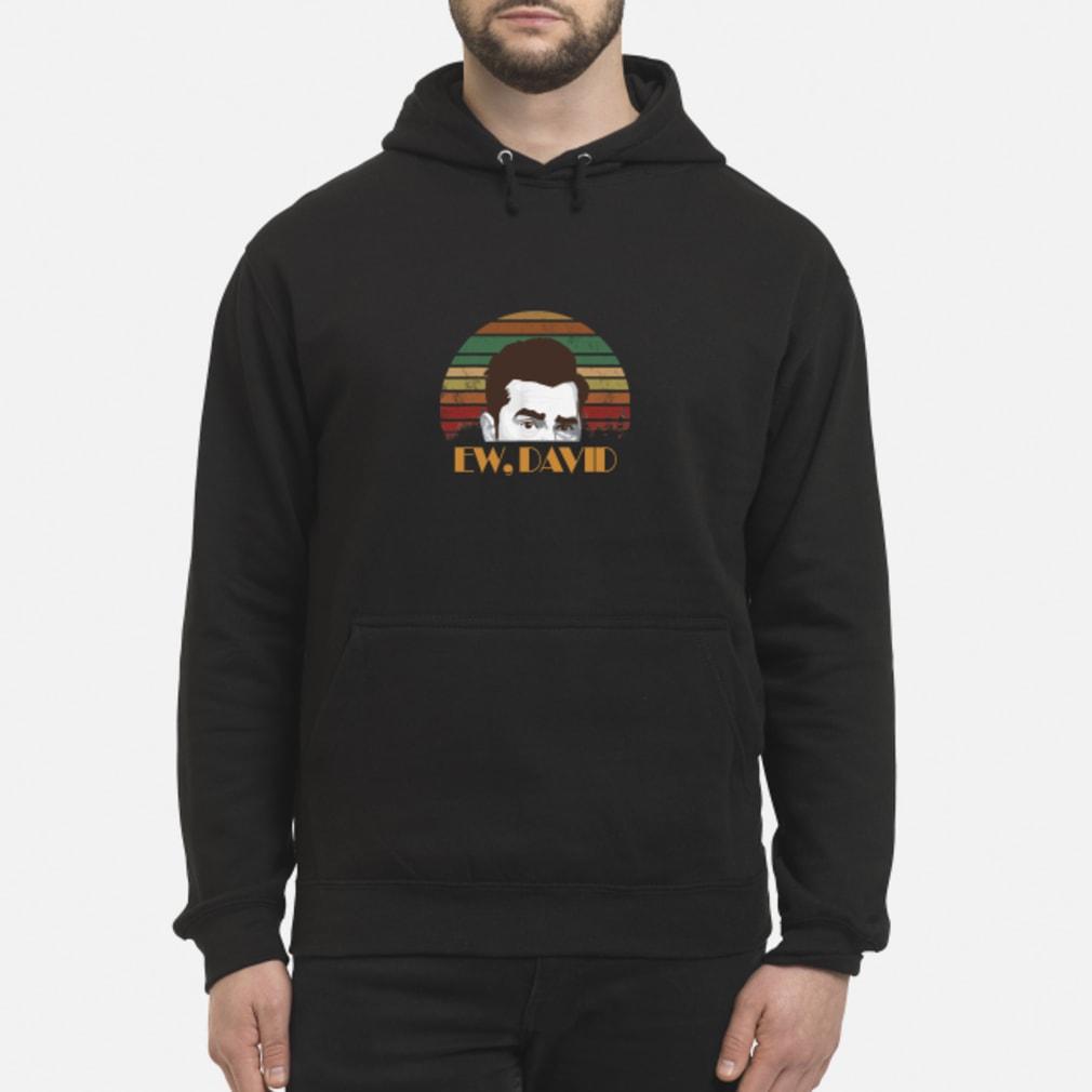 Ew David Shirt hoodie