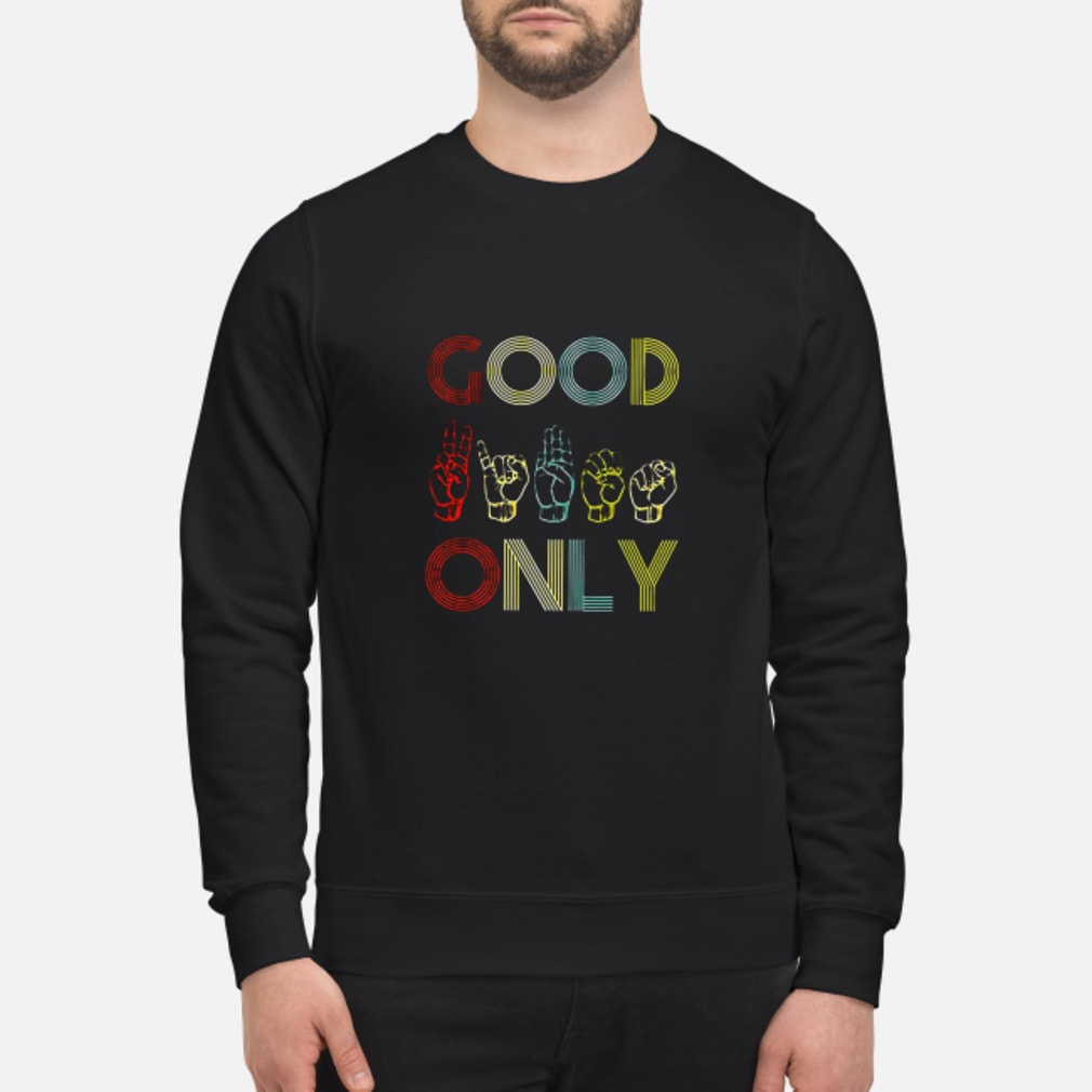 Good only shirt sweater