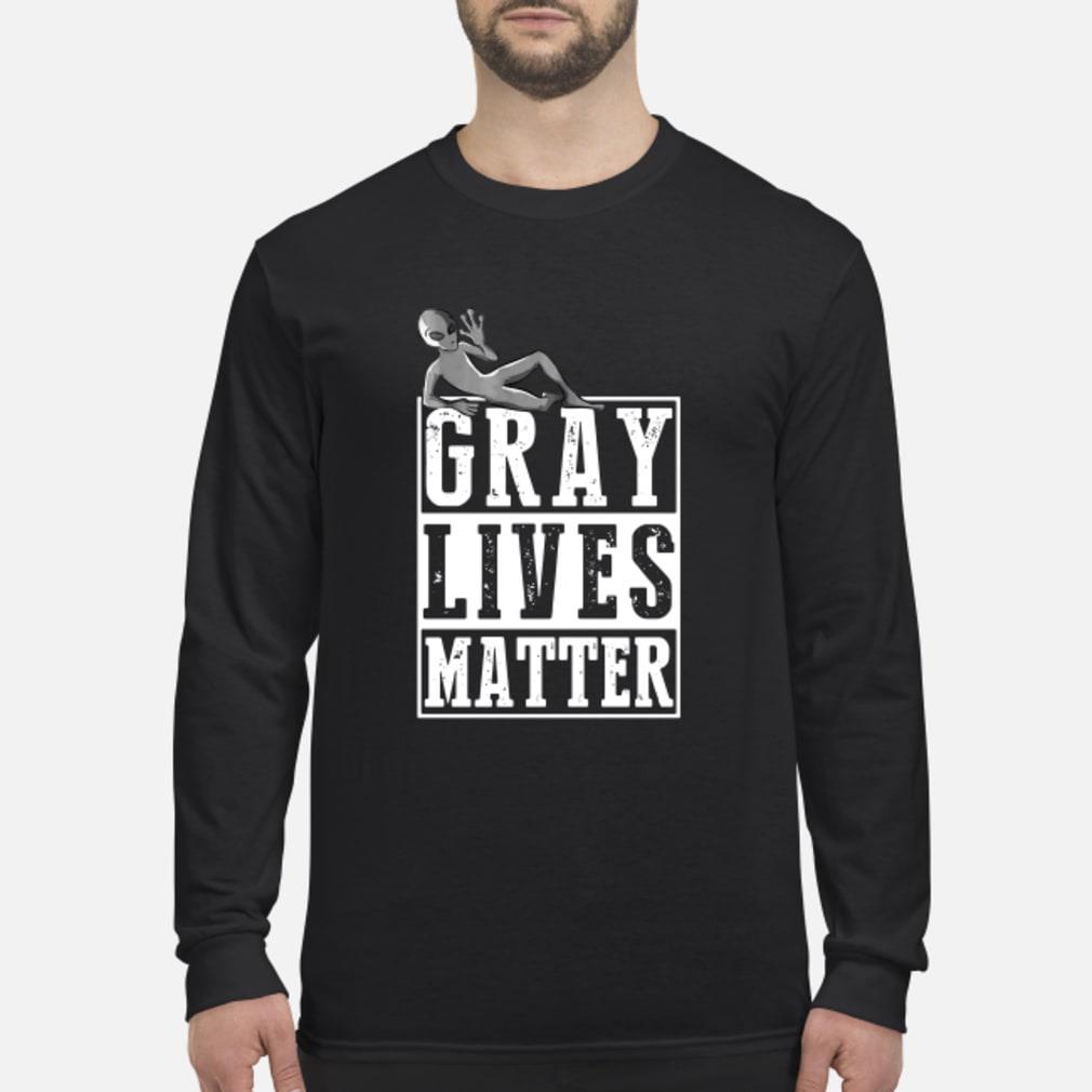 Gray Lives Matter Funny Alien Tee Shirt Long sleeved