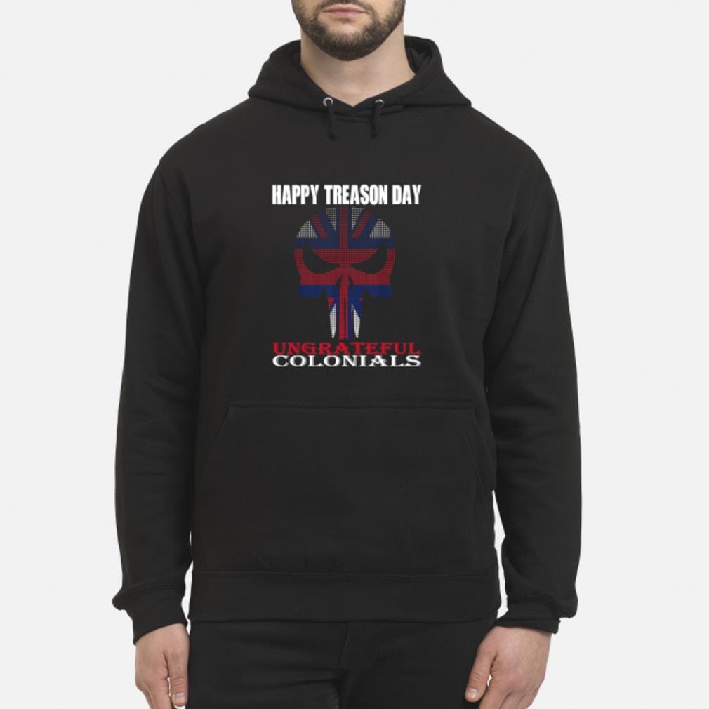 Happy treason day shirt hoodie