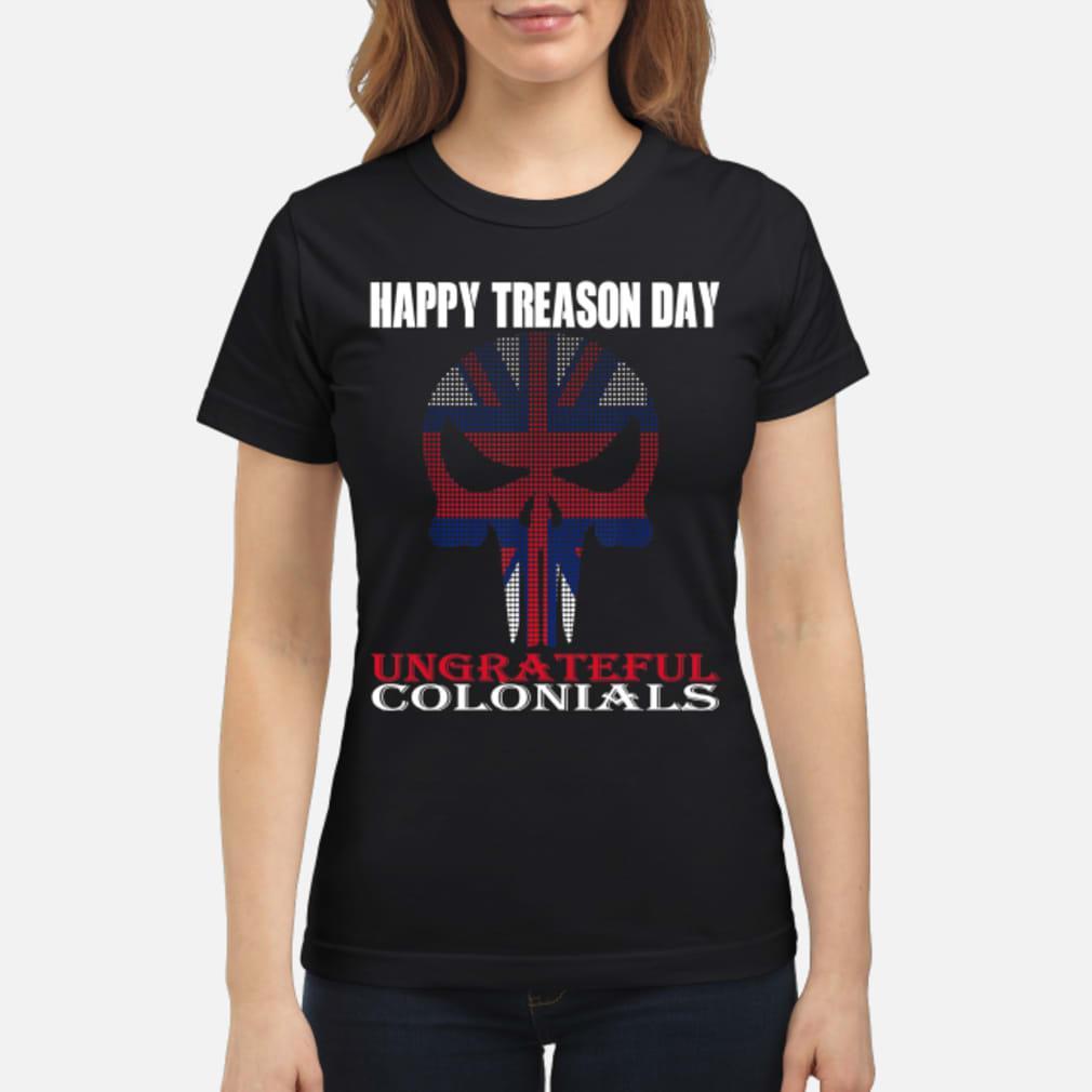 Happy treason day shirt ladies tee