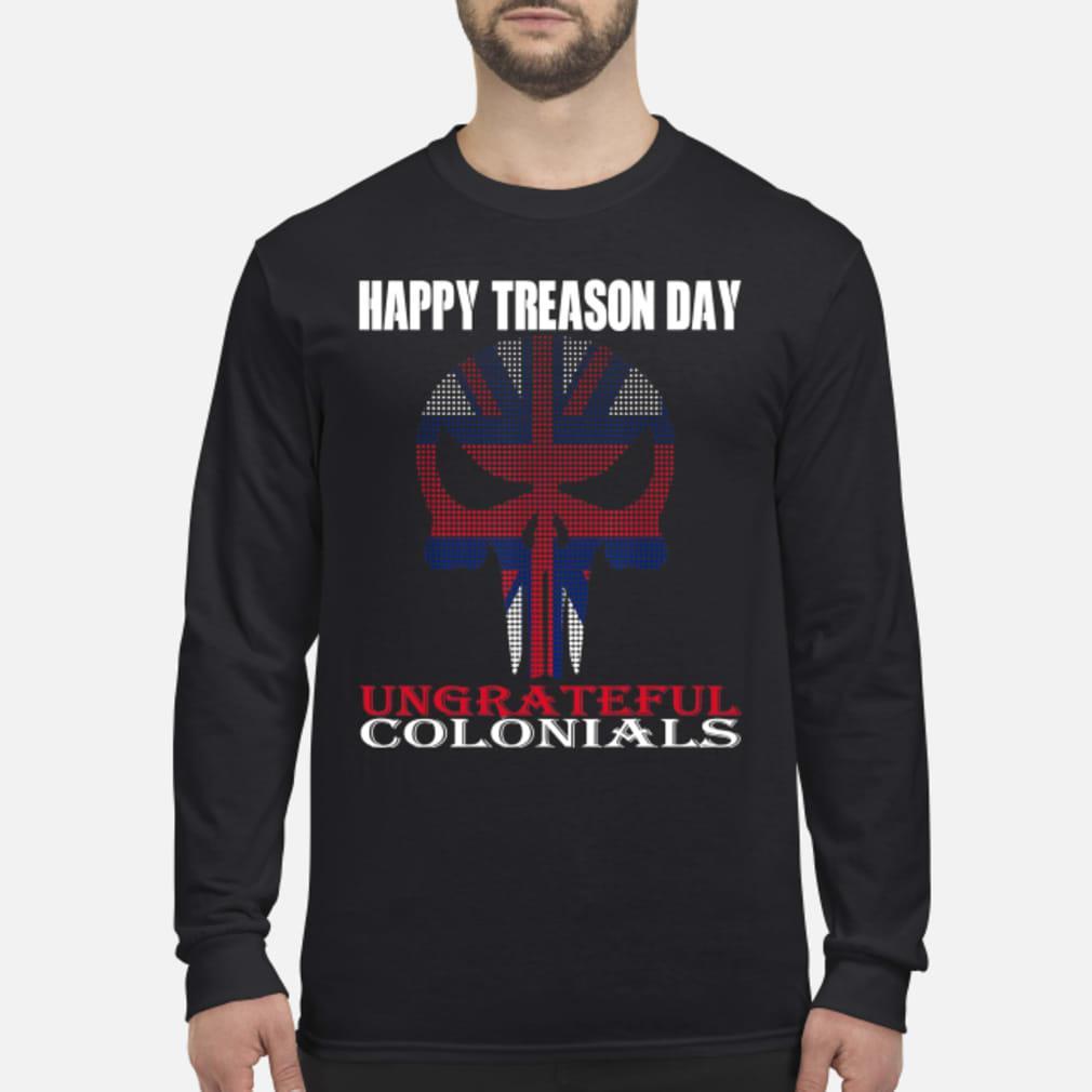 Happy treason day shirt Long sleeved