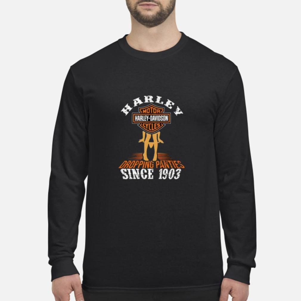 Harley motor harley davidson cycles dropping panties since 1903 shirt long sleeved