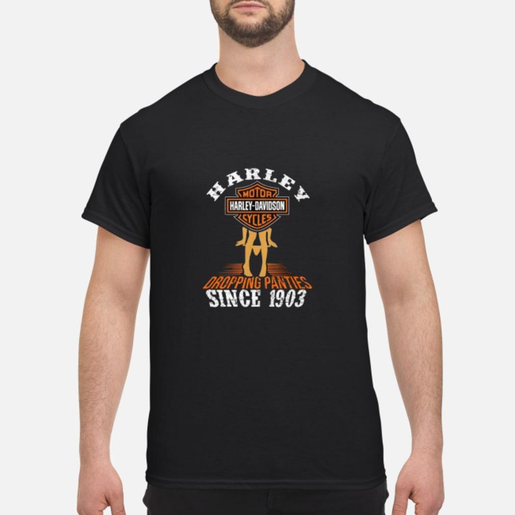 Harley motor harley davidson cycles dropping panties since 1903 shirt