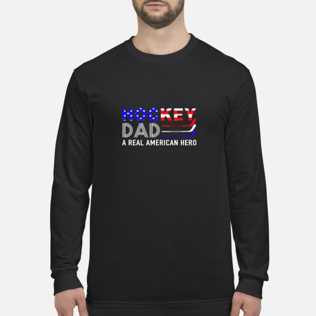 Hockey dad a real American hero shirt Long sleeved