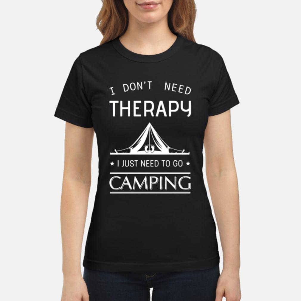 I don't need therapy I just need to go fishing shirt ladies tee