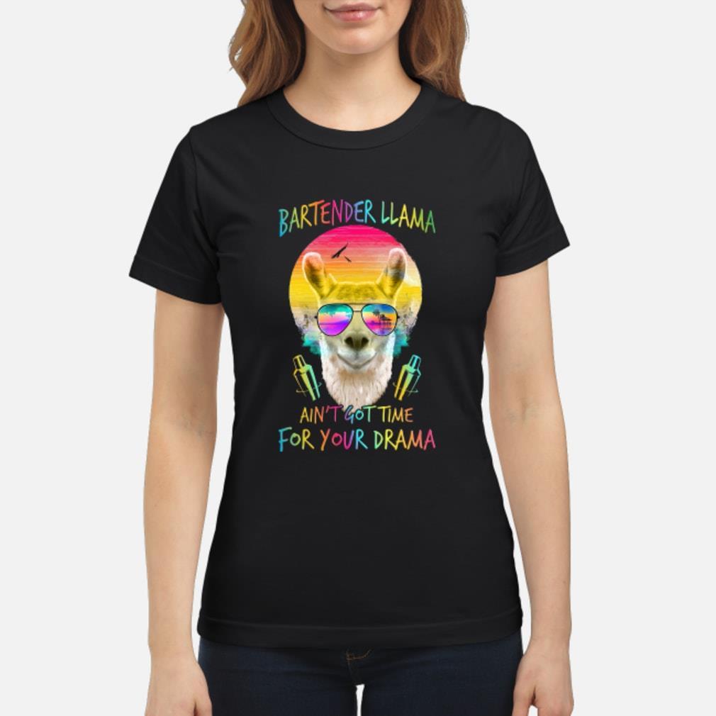 LGBT Bartender LLama ain't got time for your drama shirt ladies tee