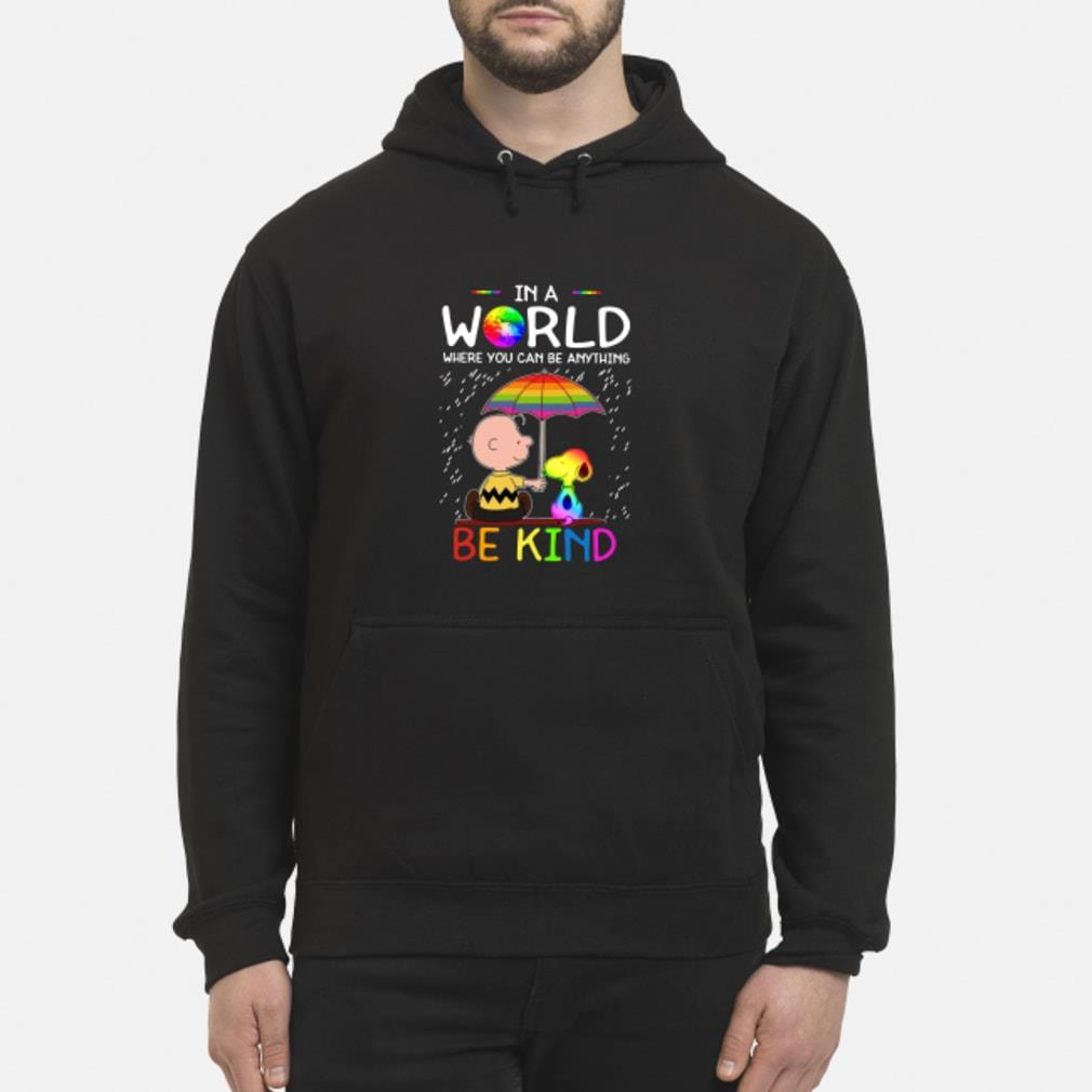LGBT Charlie Brown and Snoopy in a world where you can be anything be kind shirt hoodie