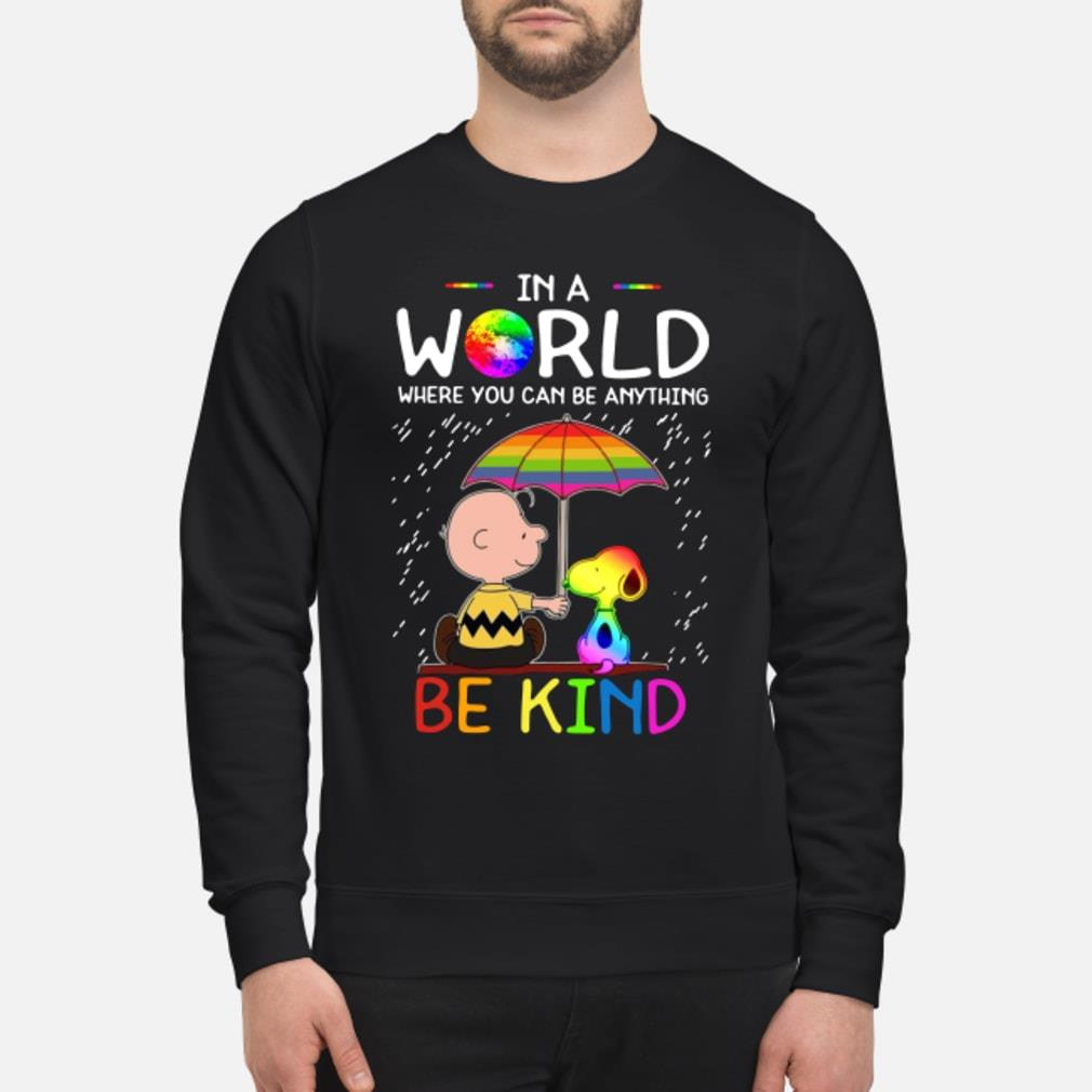 LGBT Charlie Brown and Snoopy in a world where you can be anything be kind shirt sweater