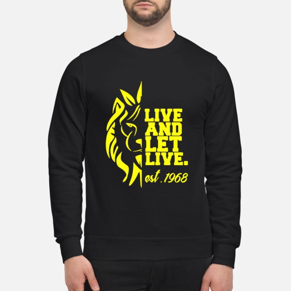 Lion Live and Let Live est 1968 shirt sweater