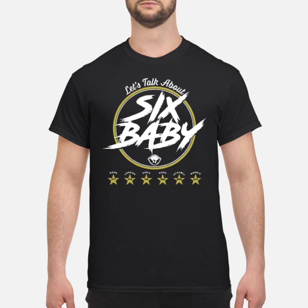 Liverpool Six Baby let talk about shirt