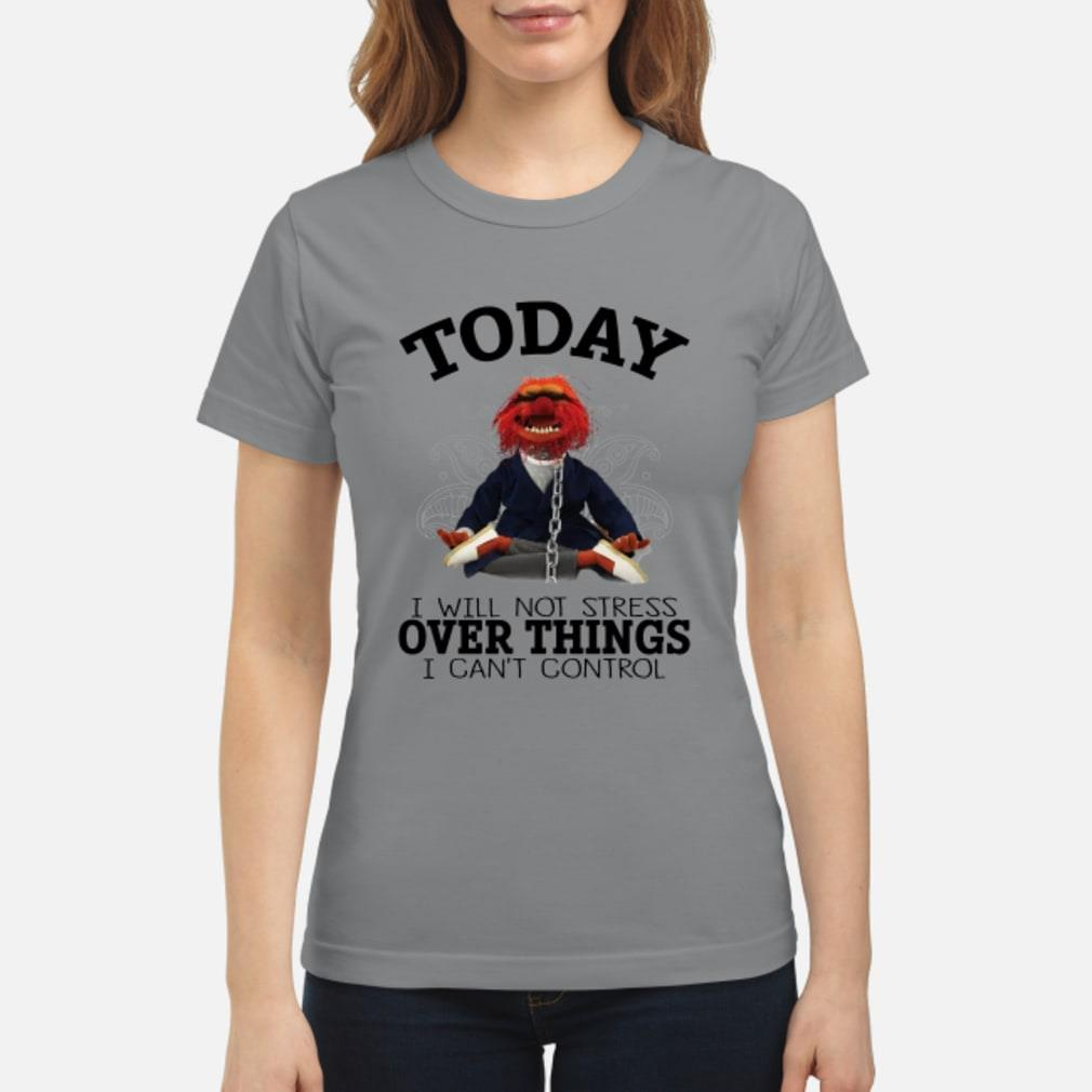 Muppets Yoga To day I will Not Stress Over things shirt ladies tee