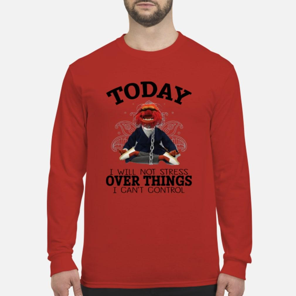 Muppets Yoga To day I will Not Stress Over things shirt Long sleeved