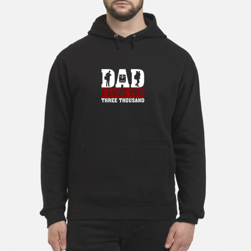 Officer Dad I love You Three Thousand shirt hoodie