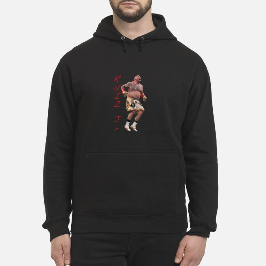 Ruiz Jr. Destroyer Celebration shirt hoodie