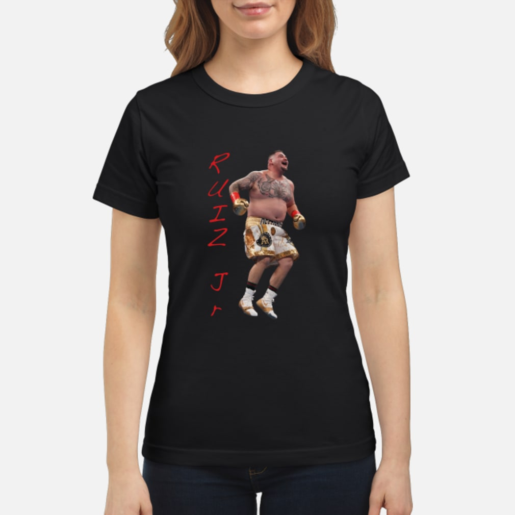 Ruiz Jr. Destroyer Celebration shirt ladies tee
