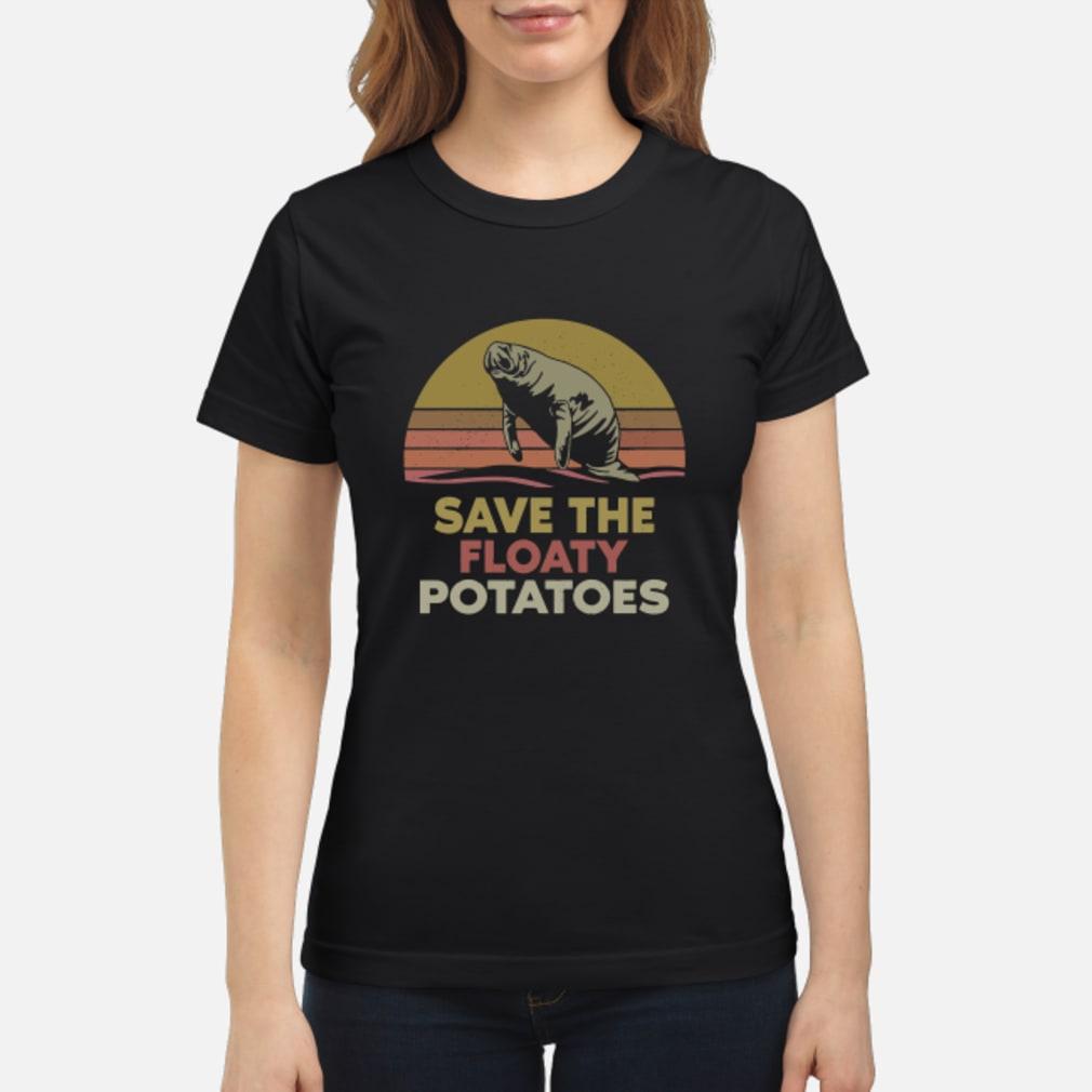 Save the floaty potatoes vintage shirt ladies tee