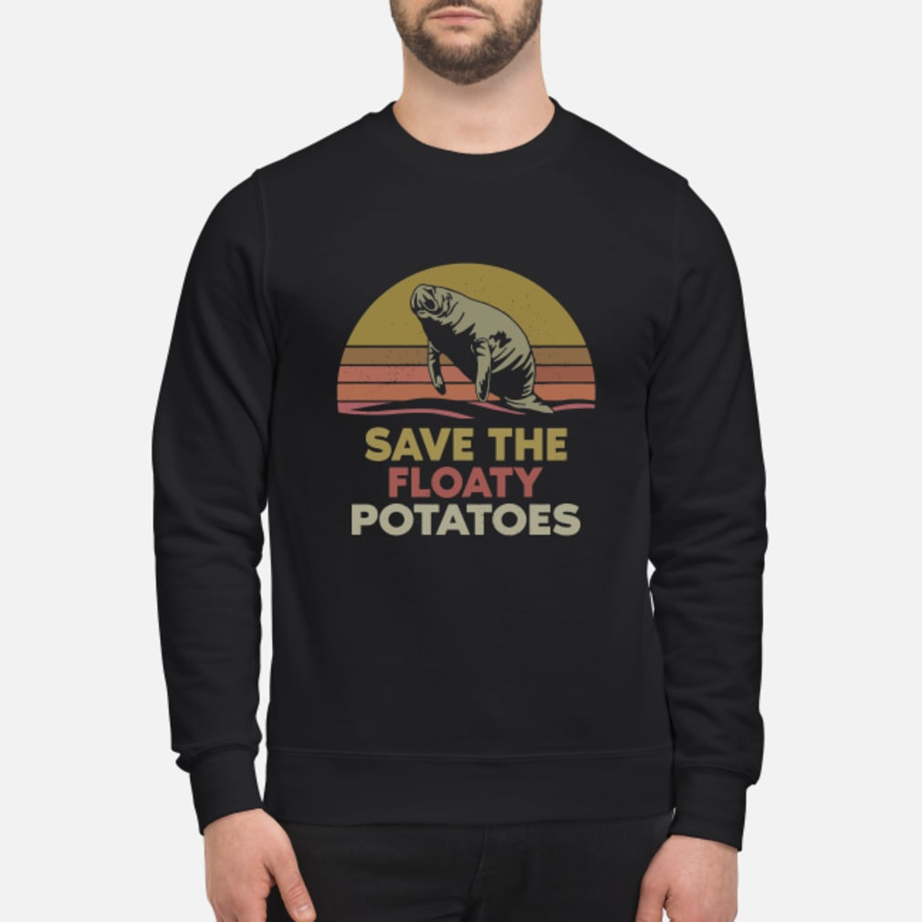 Save the floaty potatoes vintage shirt sweater