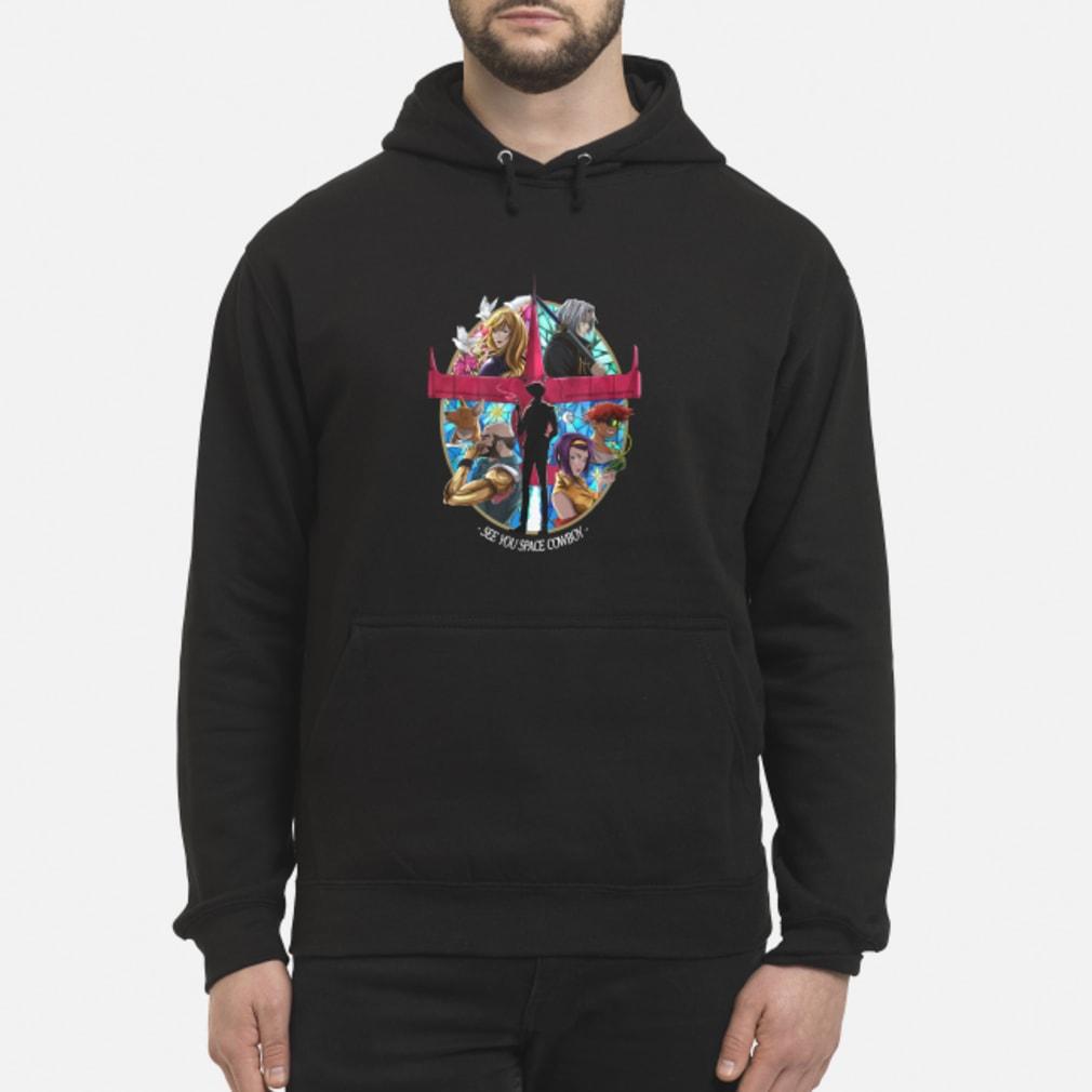 See you space cowboy shirt hoodie