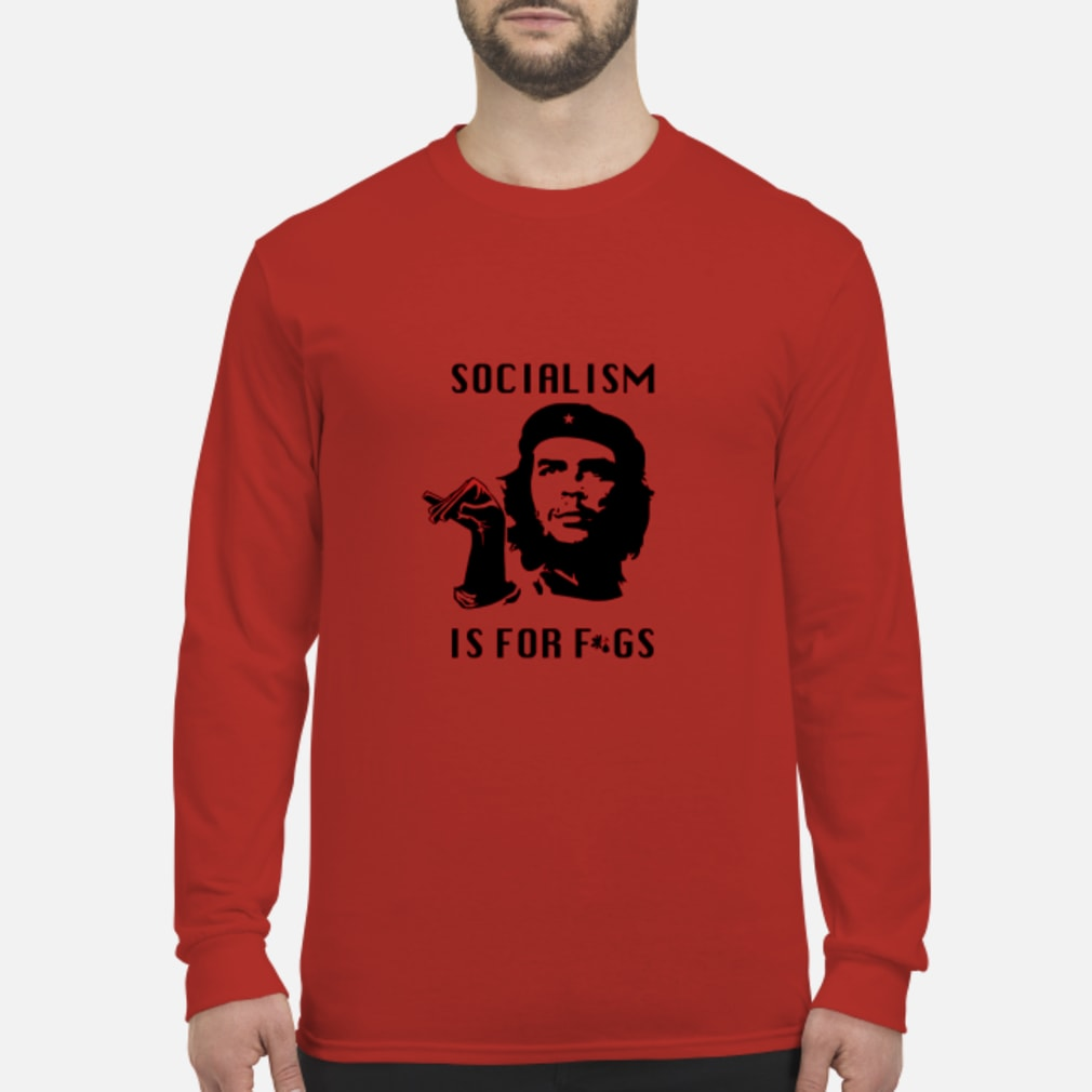 Socialism is for figs T-Shirt Long sleeved
